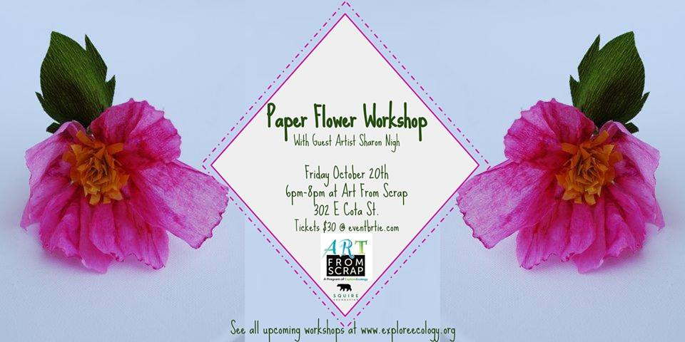 Paper flowers workshop explore ecology create beautiful and colorful bouquets that wont wither or fade in this two hour workshop at art from scrap for adults these gorgeous lifelike flowers can mightylinksfo