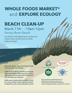 Whole Foods Market Santa Barbara And Explore Ecology Are Teaming Up To Clean Arroyo Burro Beach This Sunday March 11th From 10 00 Am 12 Pm